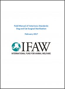 IFAW's field manual of veterinary standards: Dog and cat sterilisation