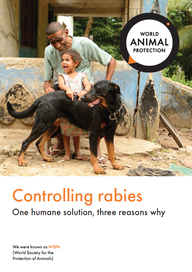 World Animal Protection's Controlling rabies; One humane solution, three reasons why